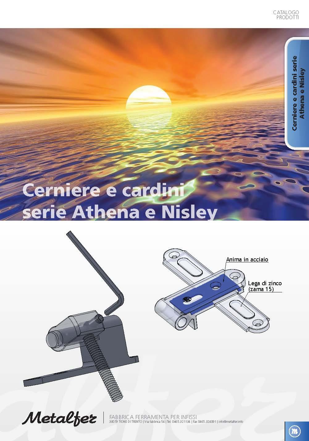 Cerniere e Cardini Serie ATHENA e NISLEY